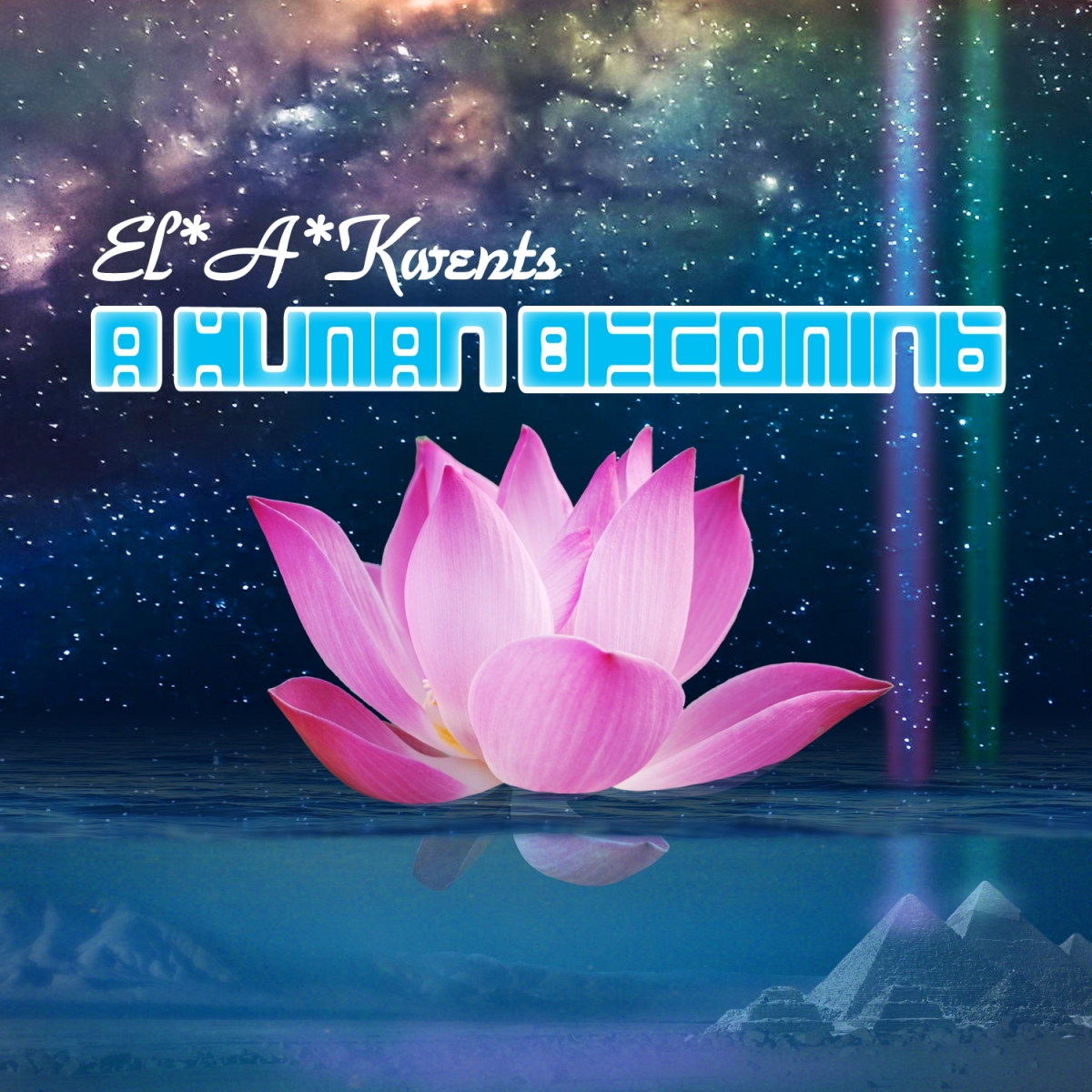Duality [Lyrics] | El*A*Kwents - A Human Becoming